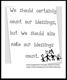 Count your blessings...use them too!