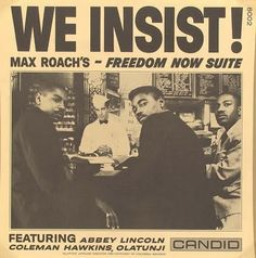 Max Roach ‎– We Insist! Max Roach's Freedom Now Suite