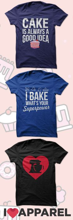 Buy Any 2 Items And Get FREE US Shipping. Check out our collection of baking shirts.