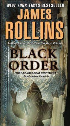 James Rollins - Black Order (Sigma Force Series)