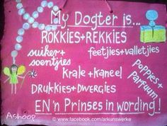 My dogter is rokkies en rekkies. Baby Quotes, Mom Quotes, Life Quotes, My Beautiful Daughter, To My Daughter, Daughters, Scrapbooking Layouts Vintage, Afrikaanse Quotes, Baby Scrapbook