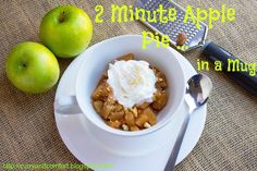 2 Minute Apple Pie in a Mug. I'm loving the single-serving food right now.  No arguing over what to eat - just make enough for one!