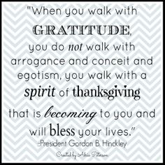 """This is one of my favorite quotes on gratitude! I created it for my blog post, """"Being Grateful."""""""