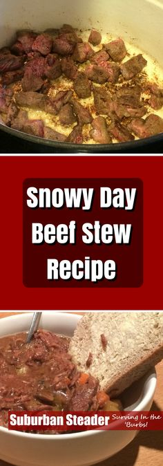 Does anything hit the spot more on a cold, snowy day than a piping hot bowl of beef stew? I didn't think so. This recipe will leave you warm and happy!