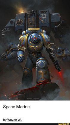 Warhammer artwork — Space Marine by Wayne Wu Warhammer 40k Memes, Warhammer Art, Warhammer Models, Warhammer Fantasy, Warhammer 40000, Warhammer 40k Miniatures, Fantasy Girl, Ultramarines, Deathwatch