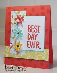 Best Day Ever stamp set, Best Year Ever Designer Paper