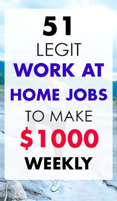 90860833754 51 legit work at home jobs to make thousand dollars weekly.