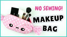 How to make this super easy kawaii candy makeup bag which could be also candy pencil case! This DIY makeup bag does not require any sewing and it can be a great gift idea. Panda Kawaii, Diy Kawaii, Kawaii Makeup, Kawaii Crafts, Diy Trousse, Diy Pencil Case, Pencil Cases, Makeup Bag Tutorials, Diy Pouch No Zipper