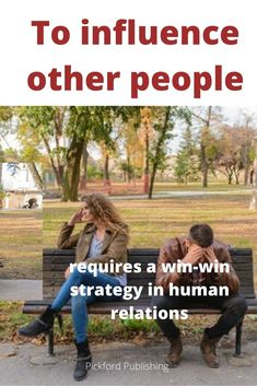"""Using a """"win-win"""" strategy for influencing other people will greatly enhance one's powers of persuasion. Such a strategy makes it easier to gain someone else's support and cooperation.  The principles of this """"win-win"""" strategy are further outlined in the blog post behind this pin. How To Influence People, Dale Carnegie, Inevitable, Other People, Personal Development, Workplace, Relationships, Activities, Writing"""