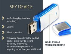 Best SPY device. https://www.amazon.com/Best-Voice-Recorder-Memory-Stick/dp/B074S93MN4