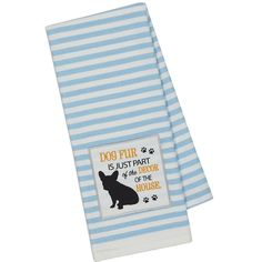 """Dog Decor Embellished Dishtowel. Blue stripe kitchen towel measures 18 x 28"""" and is 100% cotton. Machine wash cold separately 