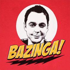 The Big Bang Theory.....Bazinga!