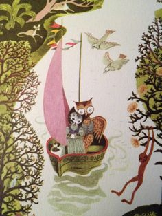 The owl and the pussy-cat went to sea. In a beautiful pea green boat, they took some money, and plenty of honey... (One of my favorite childhood poems and illustrations From the Big Golden Book of Poetry. First published in 1947. Illustrated by Gertrude Elliott).