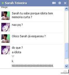 #Sarah #Idiota #Burra #Fim.