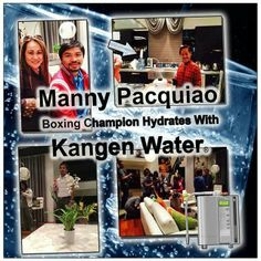 Manny Pacquiao loves his KANGEN water.! You should too! If you want more information contact me!!
