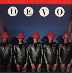 Devo - Freedom Of Choice (Vinyl, LP, Album) at Discogs