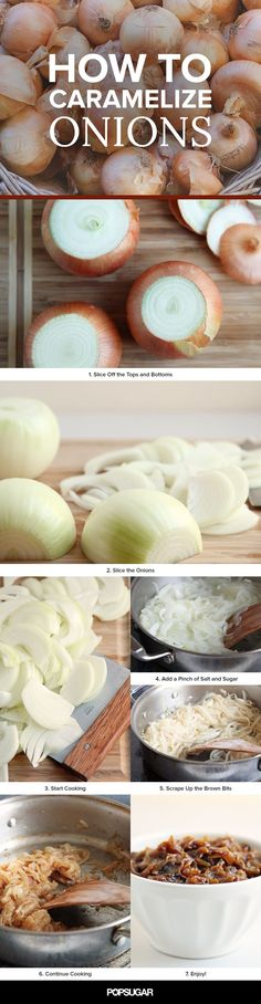 How to caramelize onions More 13 Insanity, Caramel Onions, Popsugar Food, Insanity Help, Cooking, Photo Galleries, Favorite Recipe, Food Photo, Help How To 13 Insanely Helpful How-Tos For the Kitchen: How to caramelize onions. How to Caramelize Onions | POPSUGAR Food