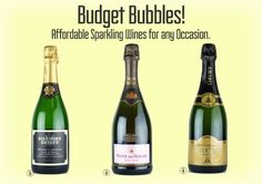 Tada! A list of affordable Sparkling Wines for any occasions! Read here: http://www.blogyourwine.com/budget-bubbles-affordable-sparkling-wines-for-any-occasion/
