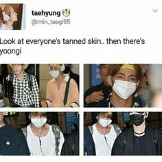 Roses are red Yoongi is white Ain't no sun can make him tan Cuz he be blocking all rays with his shade