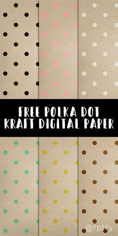 Free Polka Dot Kraft Digital Paper! - Free Pretty Things For You