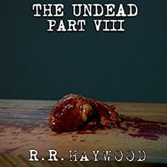 cool The Undead Part 8 | R. R. Haywood | AudioBook Download
