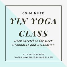 The culture we live in today seems to celebrate stress. Burn-out is commonplace. Coffee is worshiped. And burning both ends of the candle is expected. Find balance in your life by adding a sweet and soft yin yoga practice. Join Julie Schoen for a deeply relaxing and grounding 60-minute practice and leave your mat feeling completely nourished and replenished. Going slow and moving softly is a beautiful thing! | Watch Now Free on Yoginiology.com