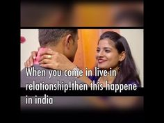 When You Come In Live-In Relationship ! Then This Happen in India | web ...