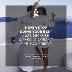 Do your best fuck the rest! . Dont forget: Turn Post Notification On! Wallpapers in bio link. . . #GentlemenSpeak #Gentleman #Quotes #Follow #Blogger #Entrepreneur #Life #Motivation #Inspiration #InstaGood #InstaDaily #Quotestagram #QuoteOfTheDay #PhotoOfTheDay #Goals #Hustle #SocialSaturday #ShoutoutSaturday #SmallBusinessSaturday #SaturdayStyle #CoupleGoals #HappyWife #SeaSide #MorningMood #GiveCredit #NeverStop #DoYourBest