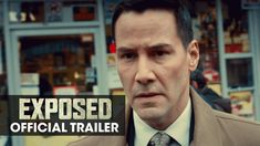 EXPOSED starring Keanu Reeves, Mira Sorvino & Ana De Armas | Official Trailer | In select theaters January 22, 2016