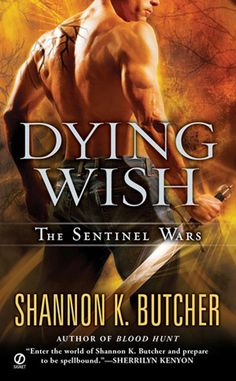 Dying Wish (Sentinel Wars, #6)