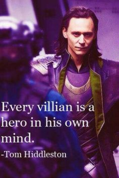 And not just Loki... Light Yagami, Voldemort, etc....