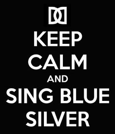 Keep Calm and Sing Blue Silver - DD