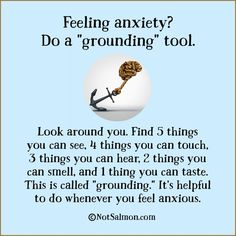 "Feeling anxiety? Do a ""grounding"" tool:"