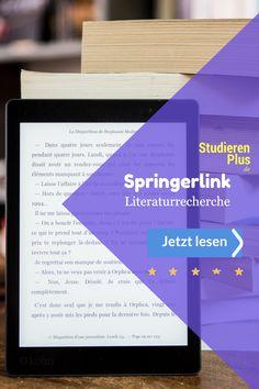 Springerlink / Literaturrecherche / Jetzt lesen Uni, To Study, High School Graduation, Housekeeping, Literature, Primary School, Reading