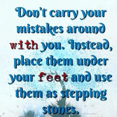 Dont carry your mistakes around with you, use them as stepping stones to improve! #mondaymantra #mondaymotivation #mondaymood #chimocollate #wordporn #qotd #bluemonday #inspirationalquotes #instagood #instaquotes #instadaily #dontcarryyourmistakes #positivevibes #healthymind #lesson #life #lifehacks #mondaymorning #motivation #mondayblues #mondayquote #lifelessons #lifestyle #mantra #doyou #mondaymadness #motivation