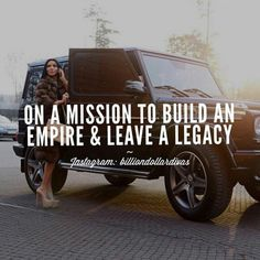 I'm building my empire slowly but surely, & will watch my little girl build on what I've built. both the empire & legacy will be all for my daughter. Shall she carry the legacy full of pride & wear it proud. Boss Babe Quotes, Me Quotes, Motivational Quotes, Inspirational Quotes, Quotes To Live By, Girly Quotes, Qoutes, Way Of Life, The Life