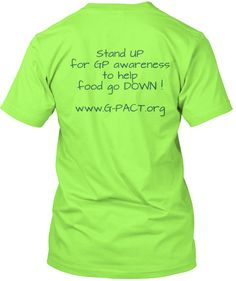 http://teespring.com/gpawareness Help raise awareness by purchasing one of these T-Shirts in hopes of getting more research to have more treatments available and to hopefully find a cure one day.