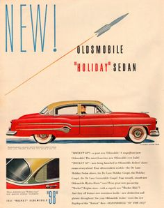 Space Age already evident - Rocket #Oldsmobile, 1951 (via vintage everyday: Vintage Automobile Ads