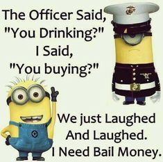 Best collection of funny minion quotes and images. Despicable me cute minion pictures with captions. Funny Minion Memes, Minions Quotes, Funny Texts, Funny Jokes, Minion Humor, Minion Sayings, Drunk Humor, Epic Texts, Minion Pictures