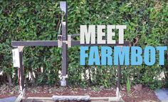 Humanity's first open-source CNC farming machine. Pre-orders will be available in July at https://farmbot.io Be the first to know by signing up for our email...