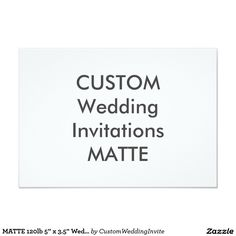 "MATTE 120lb 5"" x 3.5"" Wedding Invitations"