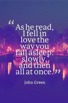 Absolutely loved the book - The Fault In Our Stars by John Green Quote