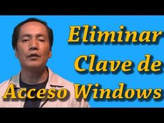 Cómo eliminar Clave de Acceso a Windows | Tips y Trucos