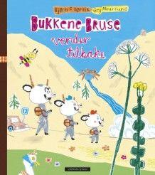 Bukkene Bruse vender tilbake av Bjørn F. Rørvik (Innbundet)
