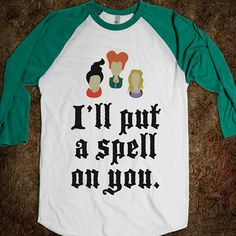 Hocus Pocus... I need this. It's a baseball tee with the best Halloween witches!