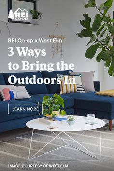 Expert tips for how to bring a bit of the great outdoors inside. Outdoor Furniture Sets, Outdoor Decor, West Elm, The Great Outdoors, Bring It On, Journal, Tips, Home Decor, King