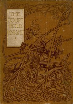Courteous Knight and other tales, 1899.