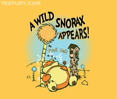 A Wild Snorax Appears by TeeKetch and CoDdesigns - Shirt sold on November 11th at http://teefury.com