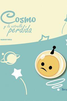 Cosmo. Cosmo es un coleccionista de estrellas que las guarda con mimo y les saca brillo cada día. Pero un día echa en falta un ejemplar de su colección