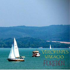 Verőfényes vakáció Füreden